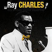 Jazz Masters Deluxe Collection: Ray Charles by Ray Charles