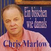 Ein bisschen wie damals (Radio Version) by Chris Marlow