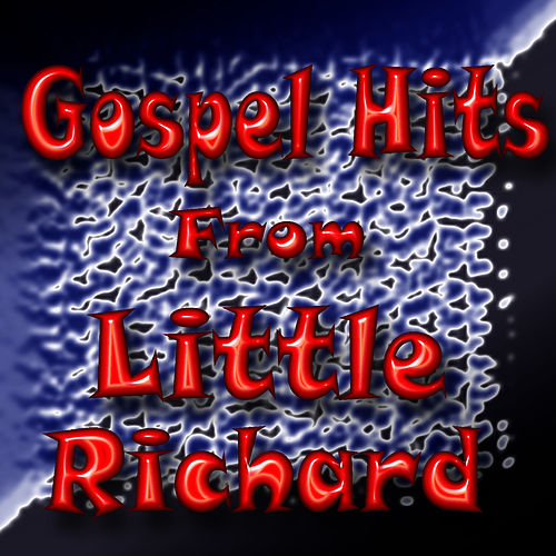 Gospel Hits from Little Richard by Little Richard
