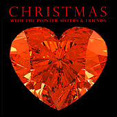 Christmas With the Pointer Sisters and Friends von Various Artists