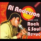 Al Anderson and His Rock & Soul Revue by Al Anderson