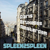 Paris Bruxelles Amsterdam by Spleen2spleen