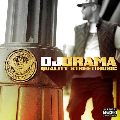 Quality Street Music by DJ Drama
