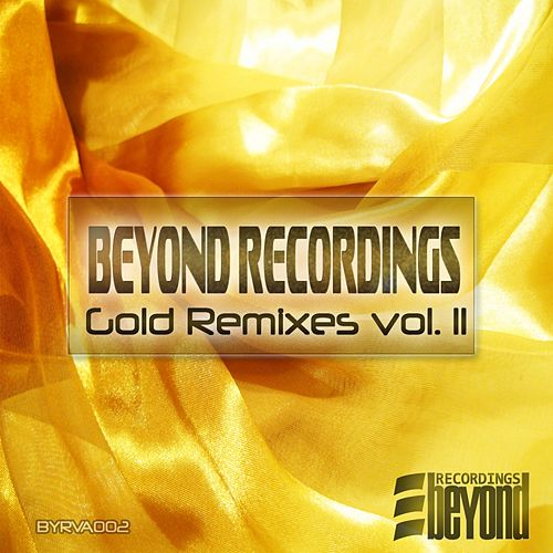Beyond Recordings - Gold Remixes Vol.2 - EP by Various Artists