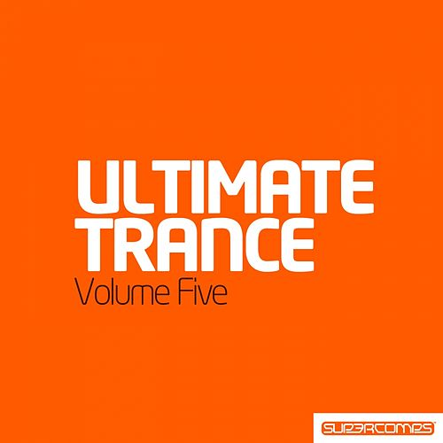 Ultimate Trance Volume Five - EP by Various Artists