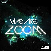 Zoom by We Are