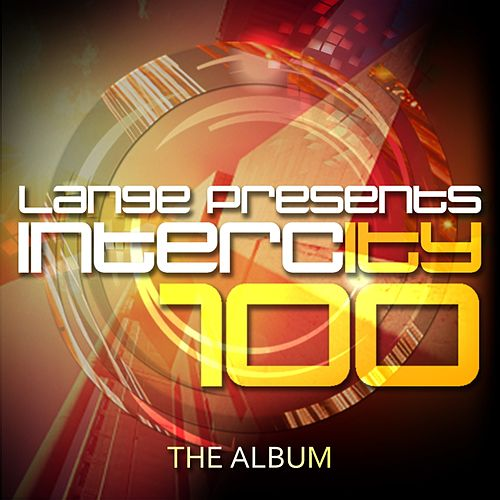 Lange pres. Intercity 100 - EP by Various Artists