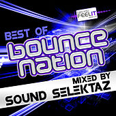 Best of Bounce Nation – Mixed By Sound Selektaz by Various Artists