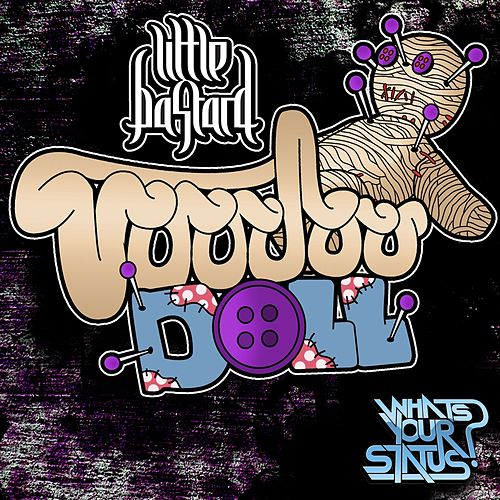 Voodoo Doll by Little Bastard