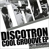 Cool Groove - Single by Discotron