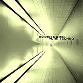Pure Techno - Single by Oliver Dombi