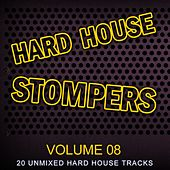 Hard House Stompers Volume 08 - EP by Various Artists