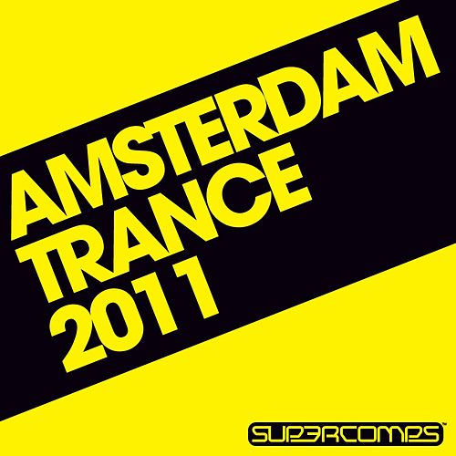 Amsterdam Trance 2011 - EP by Various Artists