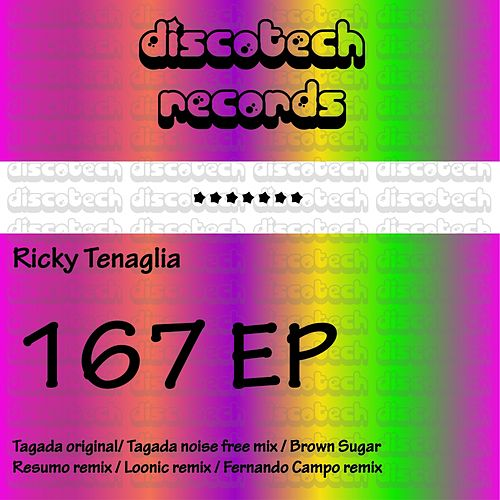 167 - Single by Ricky Tenaglia