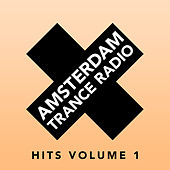 Amsterdam Trance Radio Hits Volume 1 by Various Artists