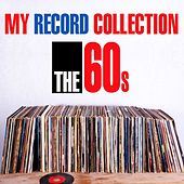 My Record Collection: The 60's by Various Artists