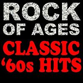 Rock Of Ages Classic '60s Hits by Various Artists