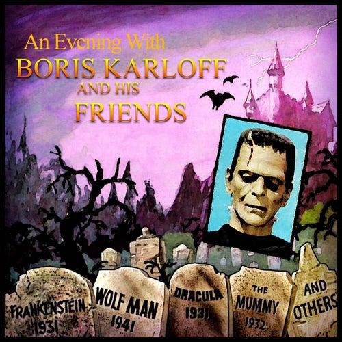 An Evening With Boris Karloff and His Friends by Boris Karloff
