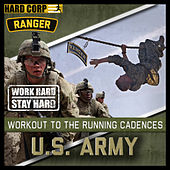Run To Cadence With The U.S Army Rangers by Run To Cadence