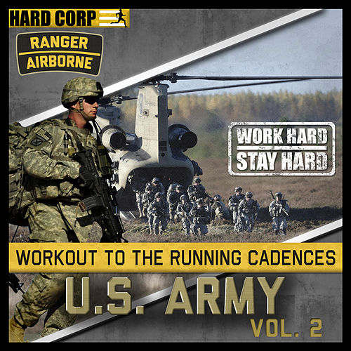 Run To Cadence With The U.S. Army Airborne Rangers, Vol.2 by Run To Cadence