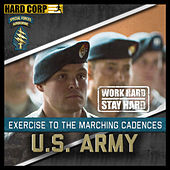 March To Cadence With The U.S. Army Special Forces: Green Berets by Run To Cadence