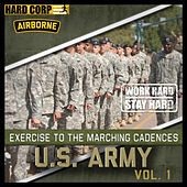 Marching Cadences Of The U.S. Army Airborne by Marching Cadences Of The U.S. Army Airborne