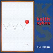 All I Know by Keith Sykes
