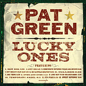 Lucky Ones by Pat Green