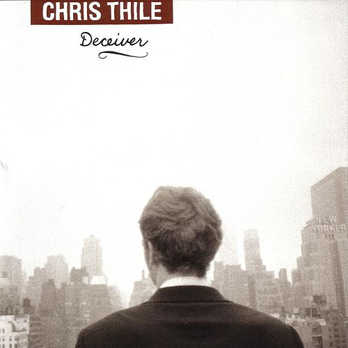 Deceiver by Chris Thile