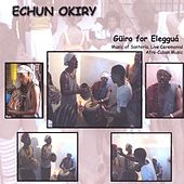 Güiro For Elegguá by Echun Okiry