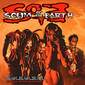 Blah...Blah...Blah...Love Songs For the New Millenium by Scum of the Earth