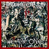 We Are One by Hawklords