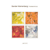 The 4 Seasons Ep #3 by Sander Kleinenberg