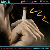 Shining the Pearls by Mr. B