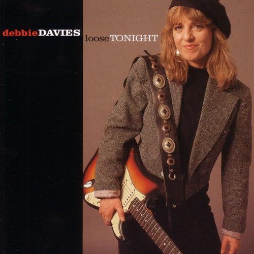 Loose Tonight by Debbie Davies