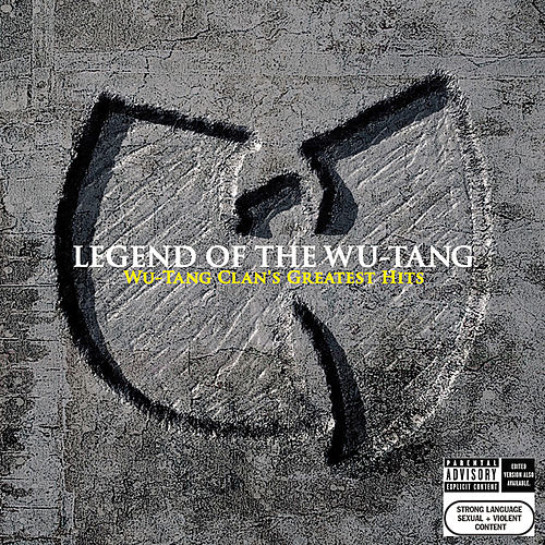 Legend Of The Wu-Tang: Wu-Tang Clan's Greatest Hits by Wu-Tang Clan