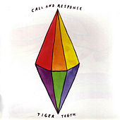 Tiger Teeth by Call And Response