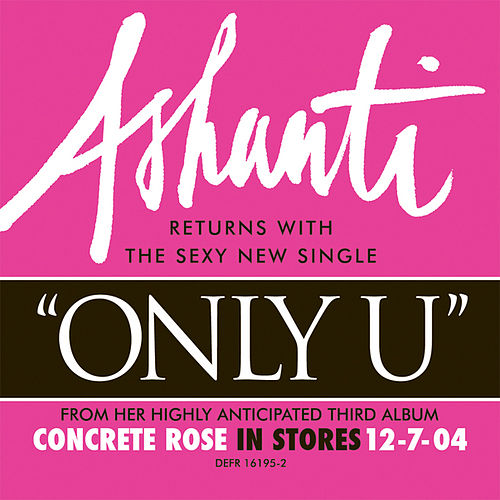 Only U by Ashanti