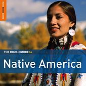 Rough Guide To Native America by Various Artists