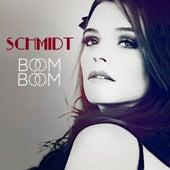 Boom Boom by Schmidt