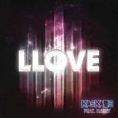 Llove by Kaskade