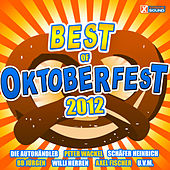 Best of Oktoberfest 2012 by Various Artists