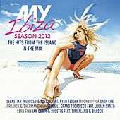 My Ibiza: Season 2012 - The Hits from the Island in the Mix von Various Artists