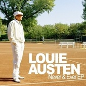 Never & Ever by Louie Austen