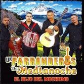 El Hijo Del Mochomo by Los Parranderos De Medianoche