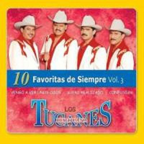 10 Favoritas De Siempre Vol.3 by Los Tucanes de Tijuana