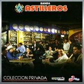 Coleccion Privada by Banda Astilleros