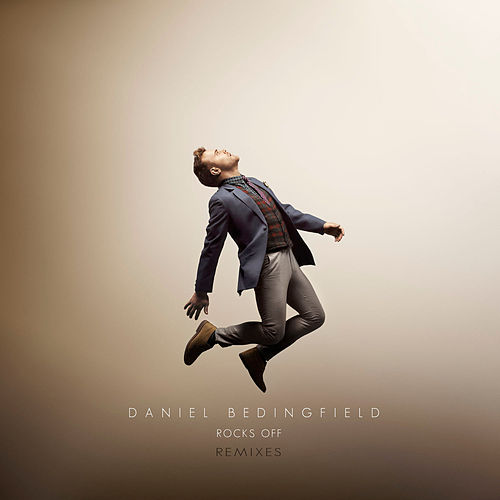Rocks Off Remixes by Daniel Bedingfield