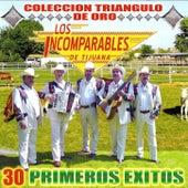 30 Primeros Exitos by Los Incomparables De Tijuana