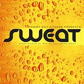 Tommy Boy Fitness Presents Sweat [Continuous DJ Mix by Cajjmere Wray] by Various Artists